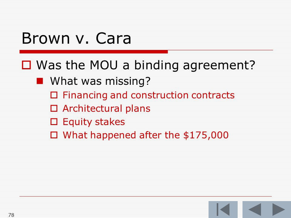 Brown v. Cara Was the MOU a binding agreement. What was missing.