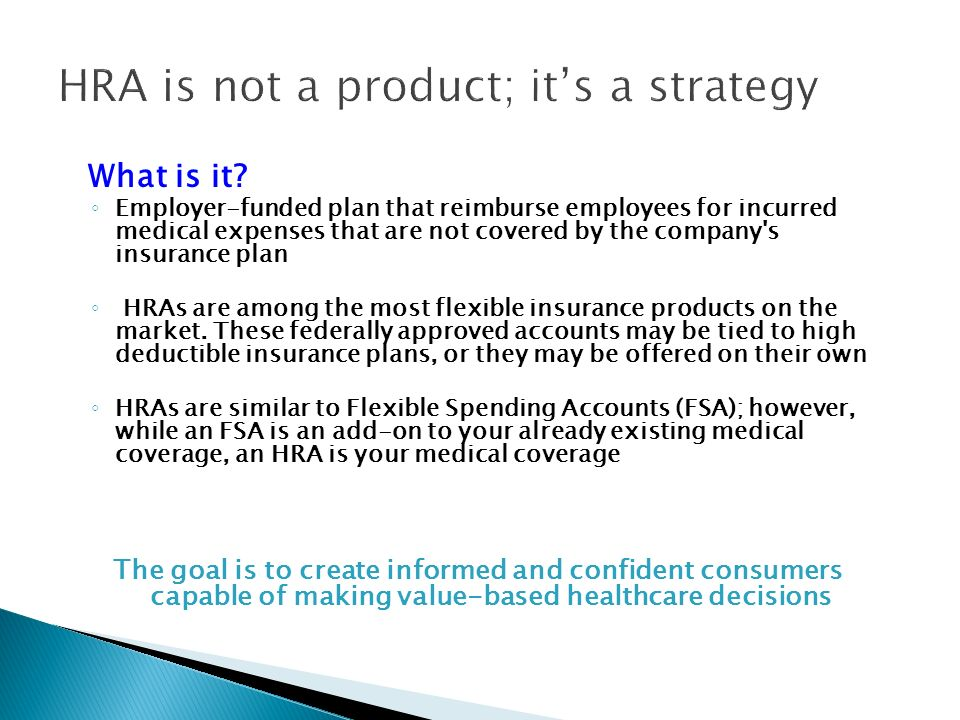 HRA is not a product; its a strategy What is it.