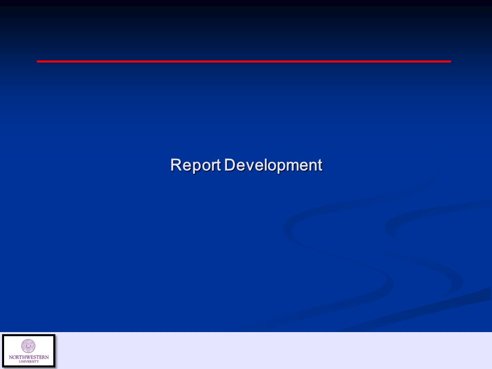 Report Development