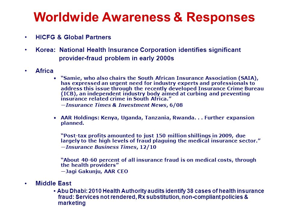 Worldwide Awareness & Responses HICFG & Global Partners Korea: National Health Insurance Corporation identifies significant provider-fraud problem in