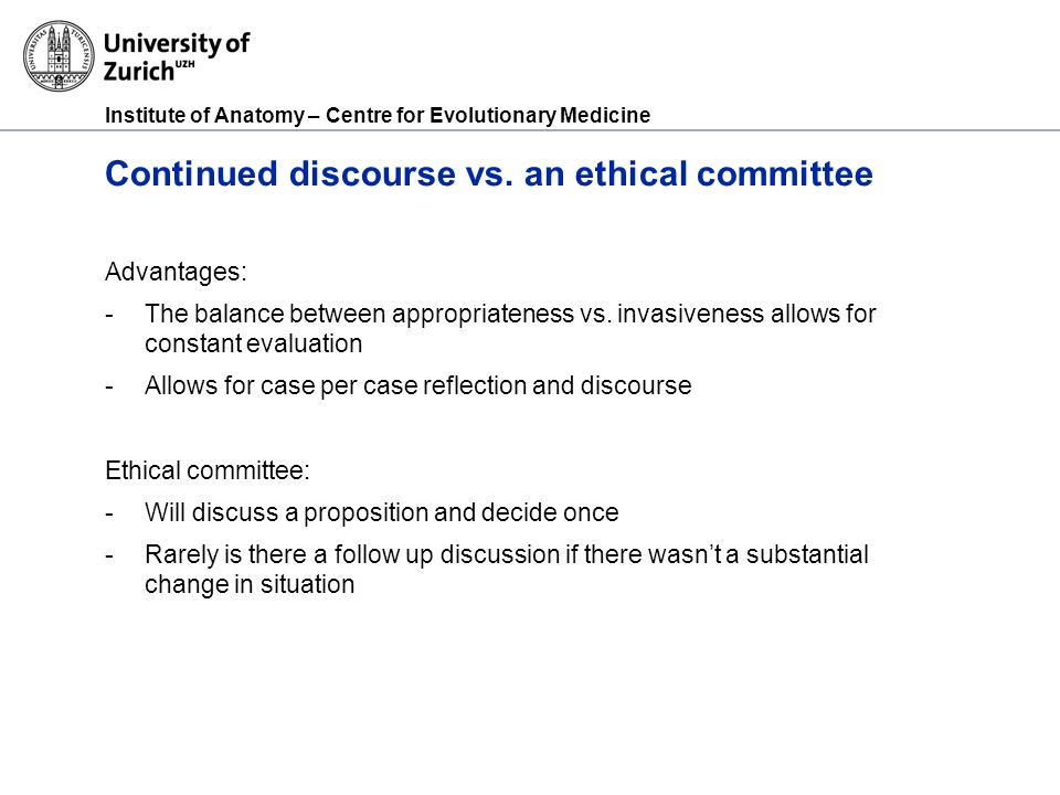 Institute of Anatomy – Centre for Evolutionary Medicine Continued discourse vs.