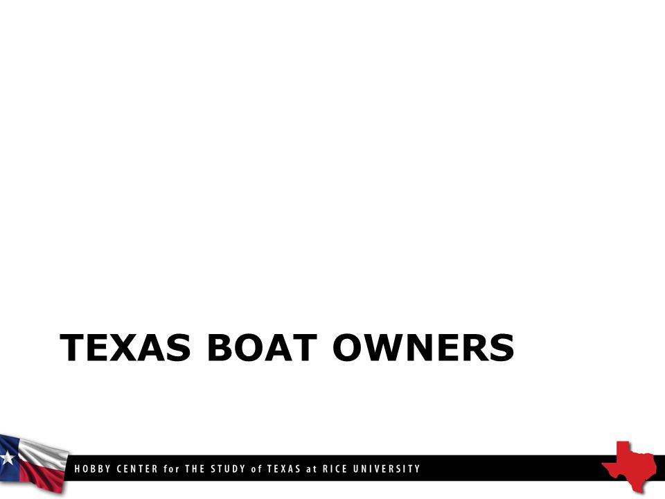 TEXAS BOAT OWNERS