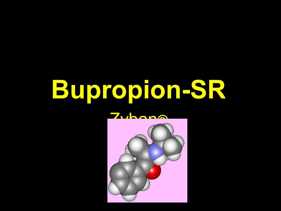Bupropion-SR Zyban ®