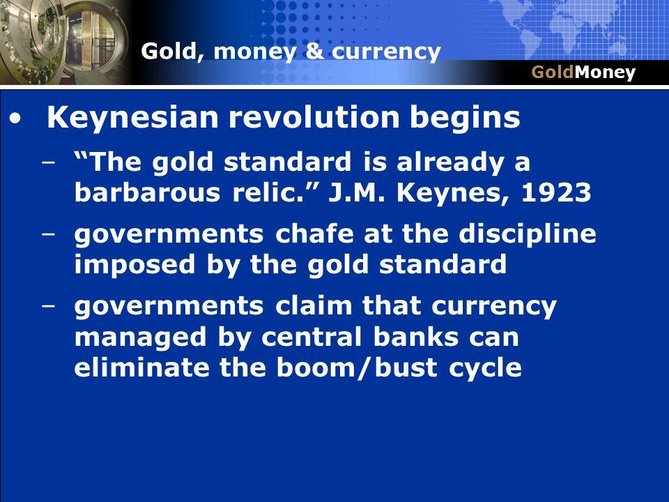 Title Slide Box Document slug: date/pp # Title & Headline Keynesian revolution begins –The gold standard is already a barbarous relic. J.M. Keynes, 19