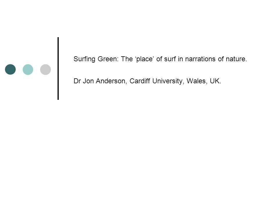 Surfing Green: The place of surf in narrations of nature.