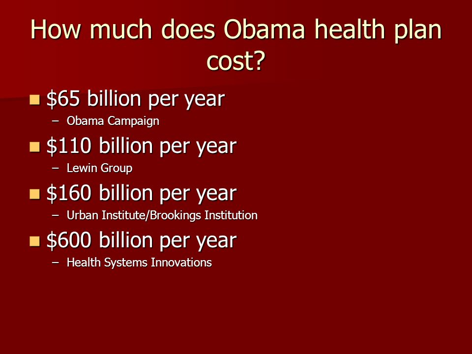 How much does Obama health plan cost.
