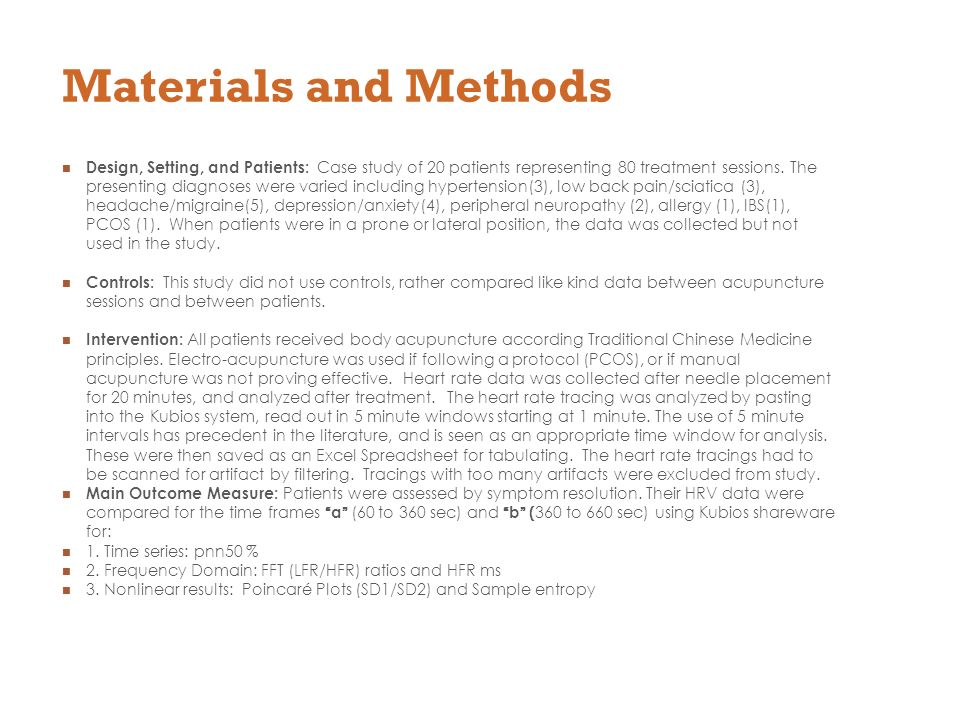 Materials and Methods Design, Setting, and Patients: Case study of 20 patients representing 80 treatment sessions.
