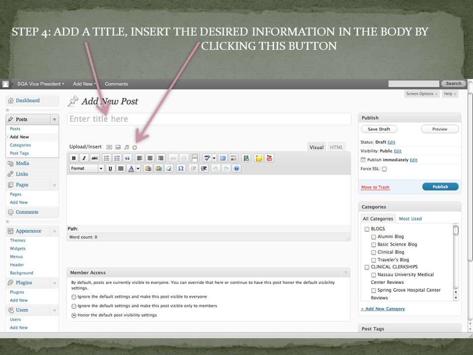 STEP 4: ADD A TITLE, INSERT THE DESIRED INFORMATION IN THE BODY BY CLICKING THIS BUTTON