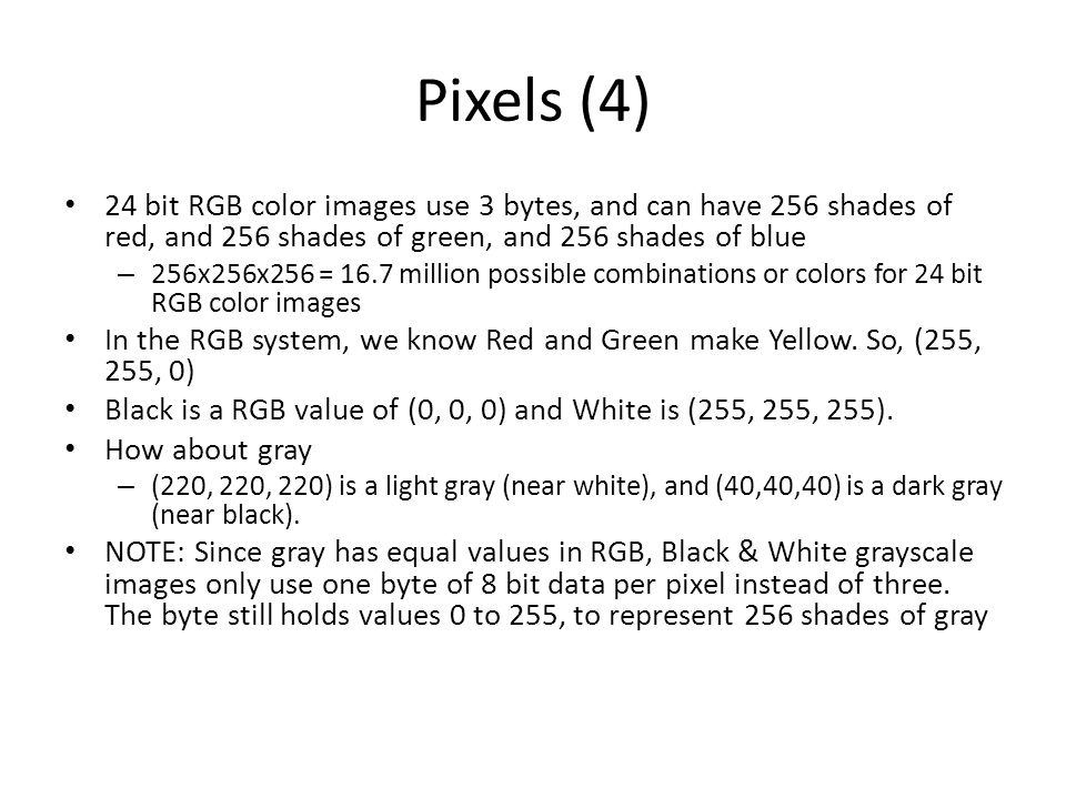 An Image File The image file contains three color values for every RGB pixel, or location, in the image grid of rows and columns If the image size were say 1000x750 pixels (written as width x height by convention), then there would be 1000 columns and 750 rows of data values, or 1000x750 = 750,000 pixels total.