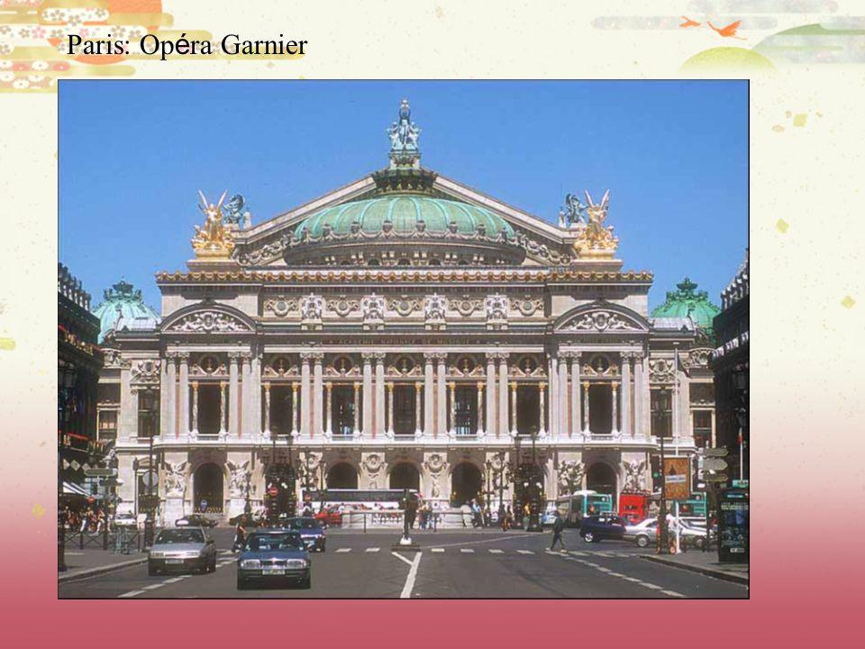 Paris: Op é ra Garnier