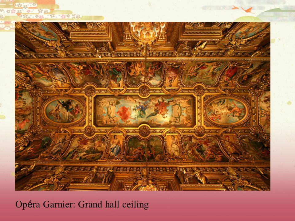 Op é ra Garnier: Grand hall ceiling