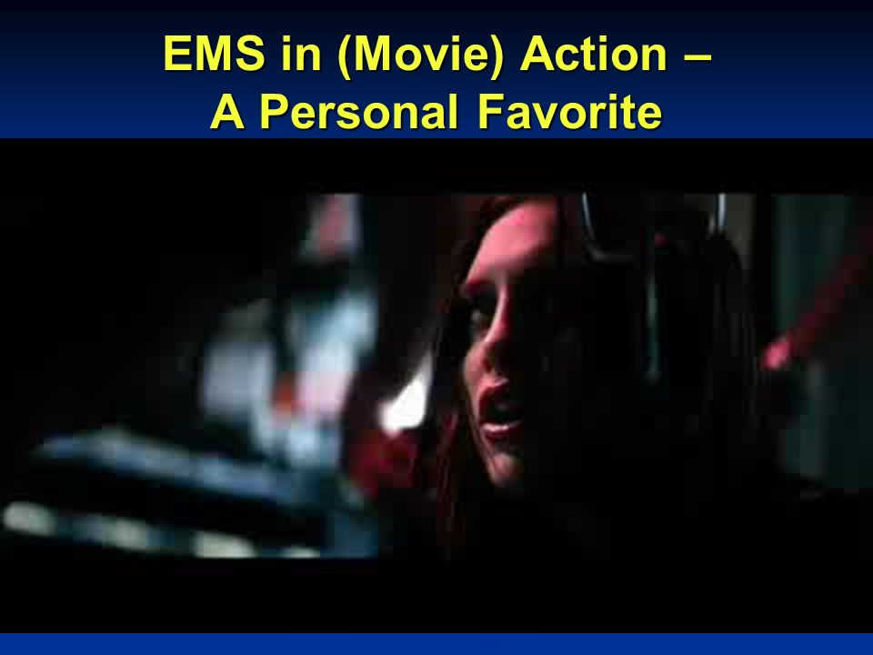 EMS in (Movie) Action – A Personal Favorite