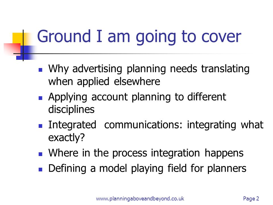 www.planningaboveandbeyond.co.uk 1 Planning Integrated Communications John Griffiths June 11 th