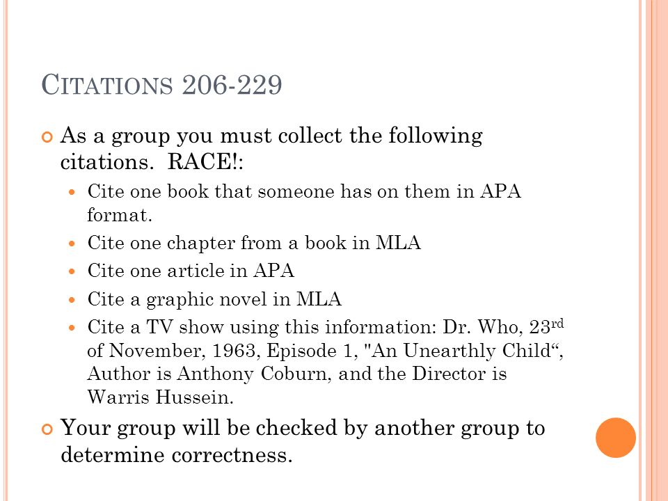 C ITATIONS As a group you must collect the following citations.