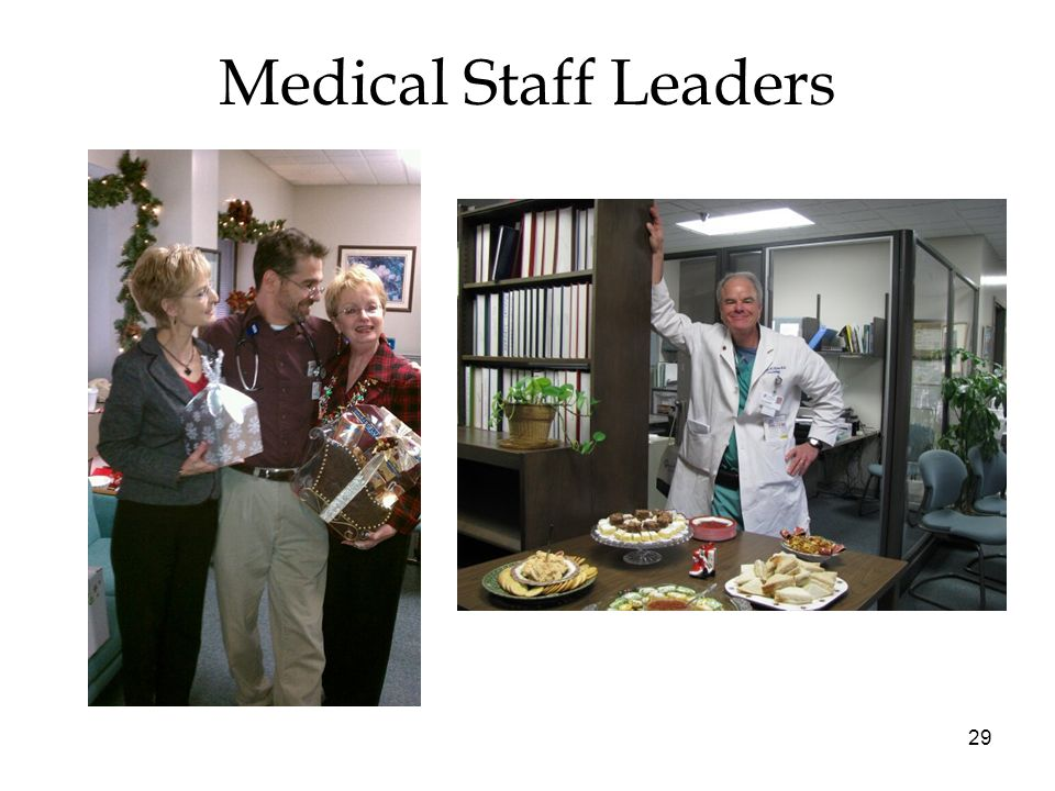 29 Medical Staff Leaders