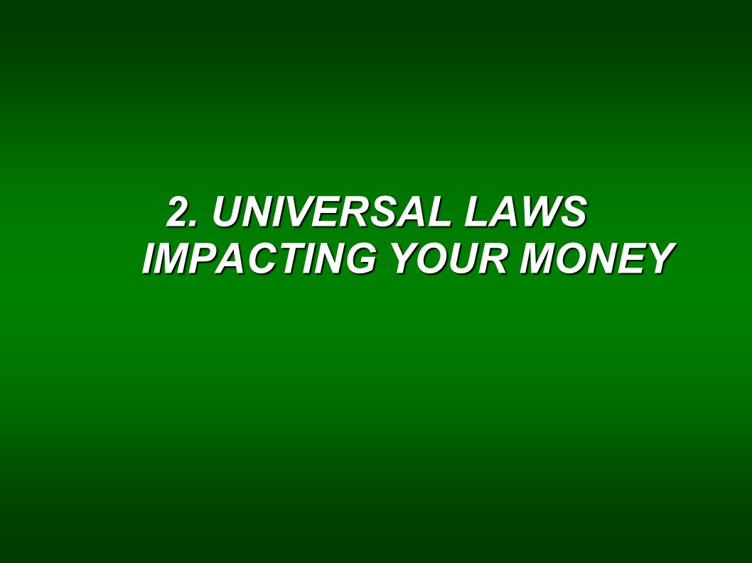 2.1.LOA Principles Applied To Attracting Money 1.