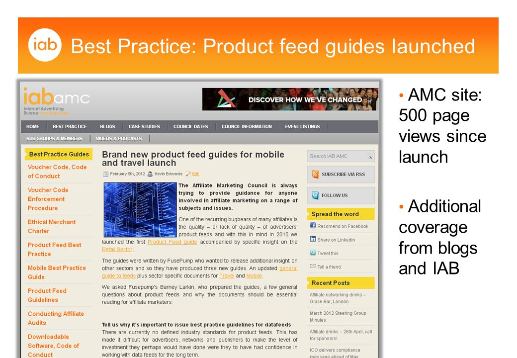 Best Practice: Product feed guides launched IAB:   AMC site: 500 page views since launch Additional coverage from blogs and IAB