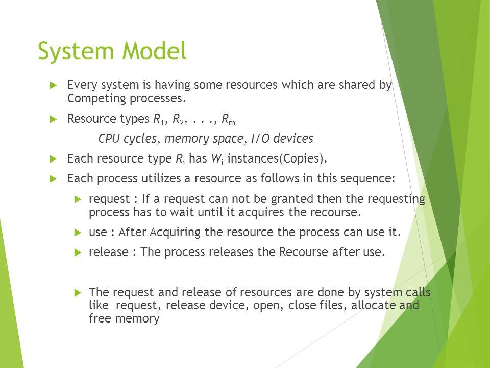 Bankers Algorithm Multiple instances.Each process must a priori claim maximum use.