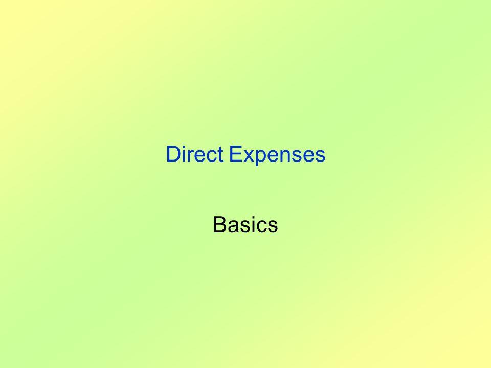Direct Expenses Basics