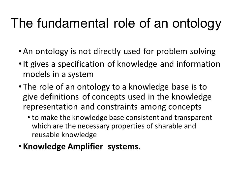 Dichotomy of ontology Light-weight Ontology One like Yahoo ontology Vocabulary rather than concepts Annotation-oriented ontology Used for Information