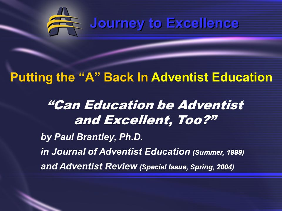 A Journey to Excellence Adventist Education