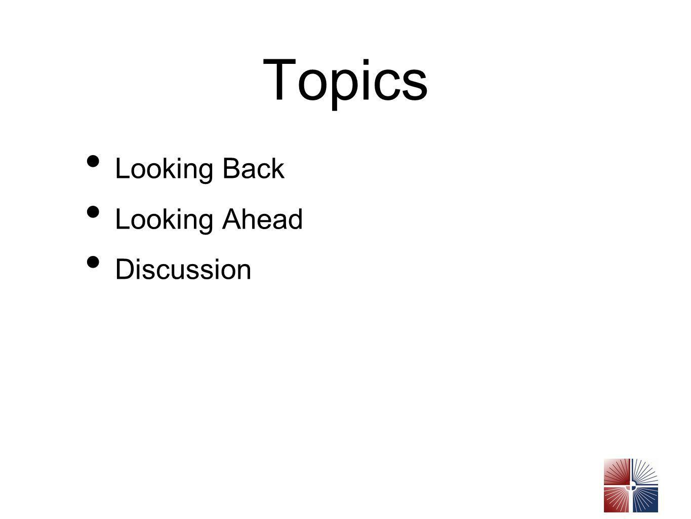 Topics Looking Back Looking Ahead Discussion