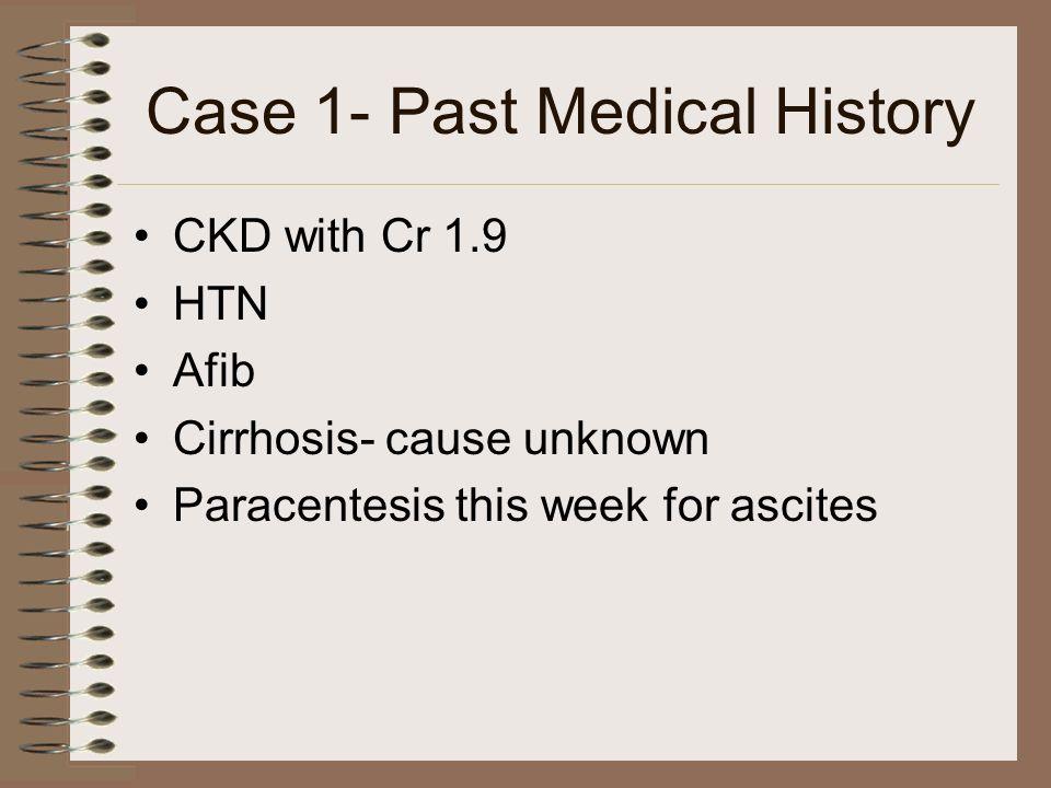 Case #4 CT Head – normal ABG 7.41/40/98/25/99% on room air Na-108, K-3.2, CL-76, HCO3-23, BUN – 23, Cr-0.8 Glu-96 CXR – left upper lobe peripheral density Sosm – 226, Uosm – 560 mosm/kg