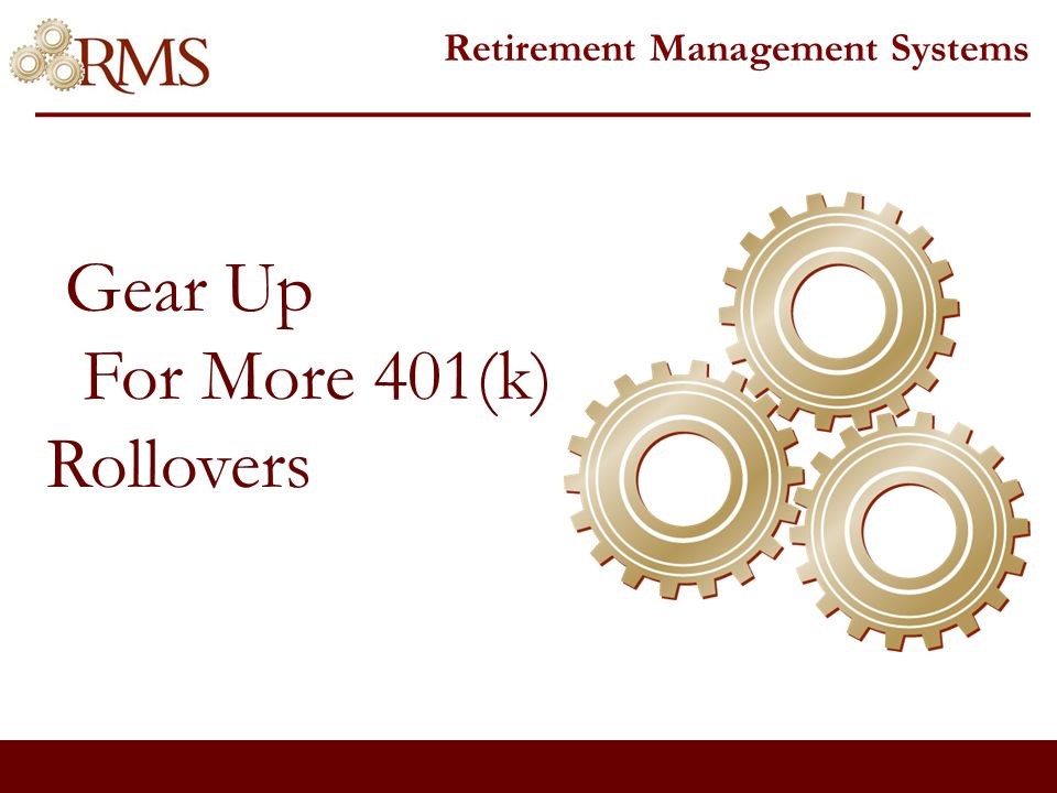 Retirement Management Systems Savings Plan Management An asset management program for 401(k), 403(b), and other Defined Contribution type accounts.