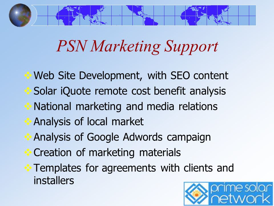 PSN Marketing Support Web Site Development, with SEO content Solar iQuote remote cost benefit analysis National marketing and media relations Analysis