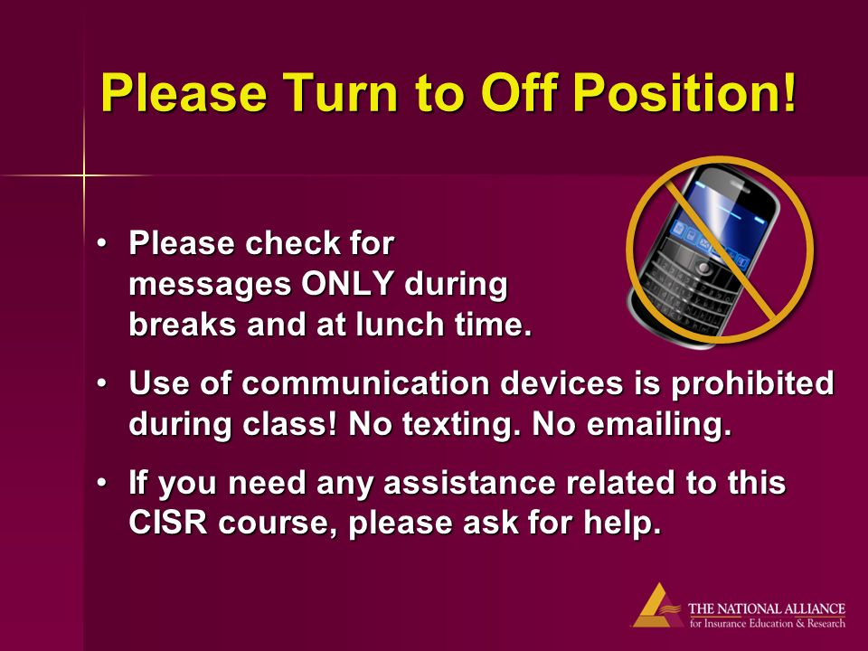 Please check for messages ONLY during breaks and at lunch time.Please check for messages ONLY during breaks and at lunch time.