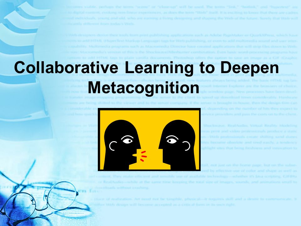 Collaborative Learning to Deepen Metacognition