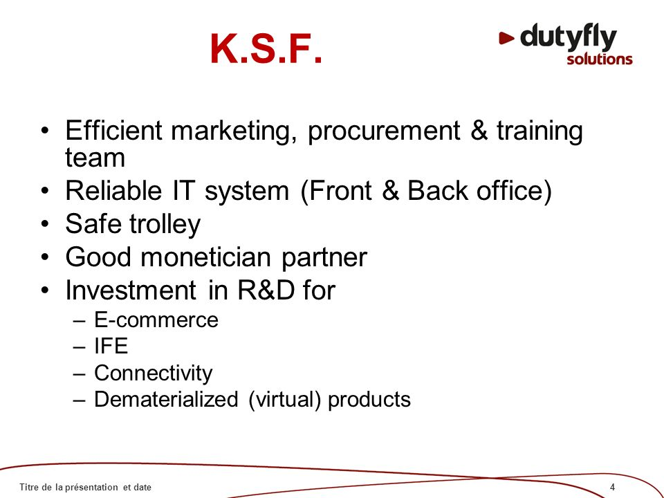4Titre de la présentation et date K.S.F.
