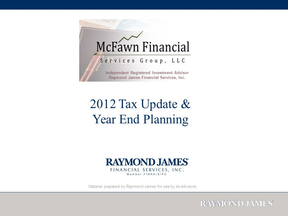 Material prepared by Raymond James for use by its advisors.