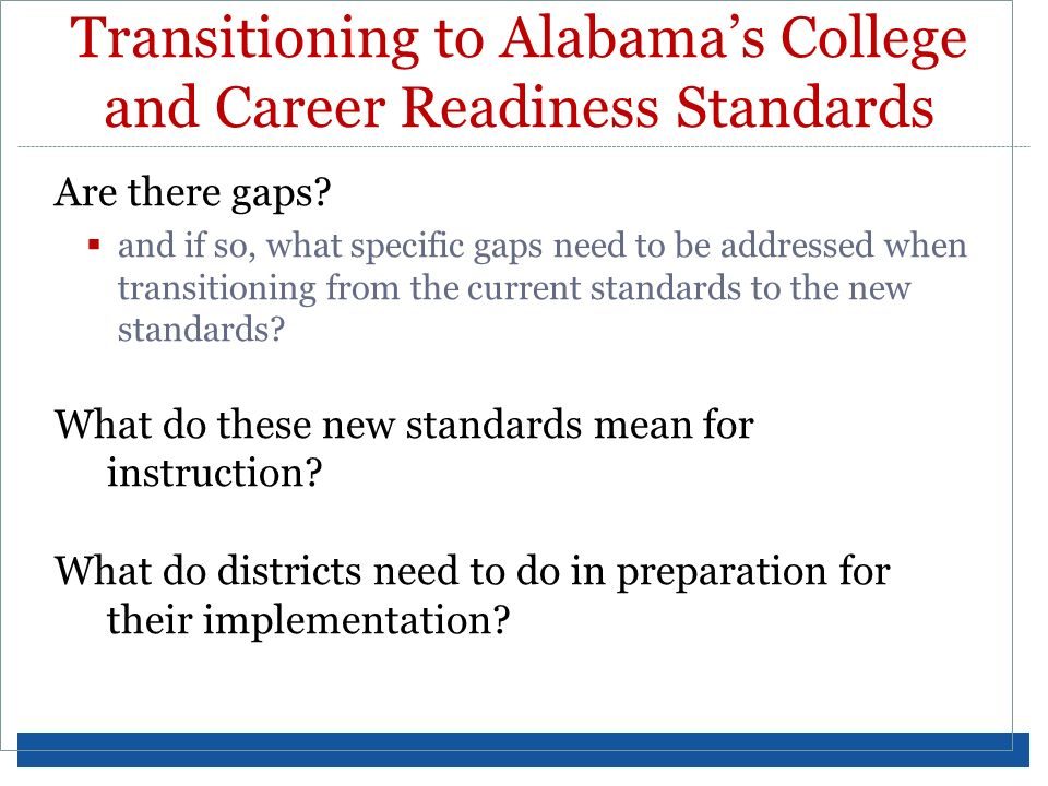 Are there gaps? and if so, what specific gaps need to be addressed when transitioning from the current standards to the new standards? What do these n