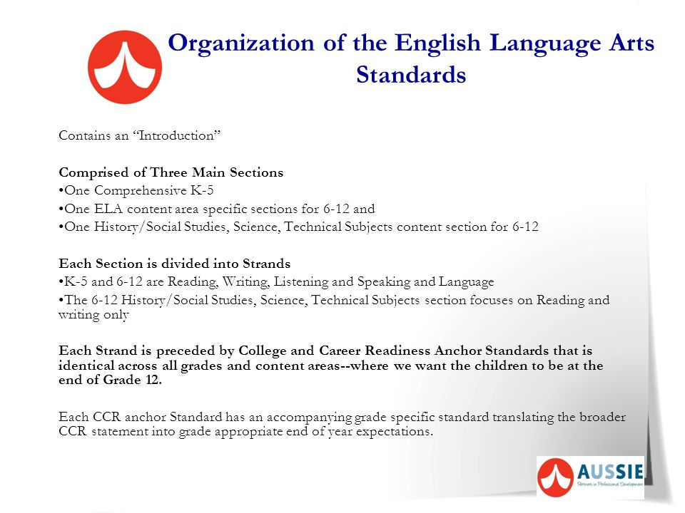 Considerations continued Assessment: –assessment of the common core state standards is not currently being developed –standards will ultimately be the