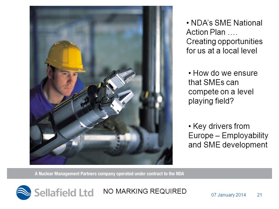 07 January 201421 NDAs SME National Action Plan …. Creating opportunities for us at a local level How do we ensure that SMEs can compete on a level pl