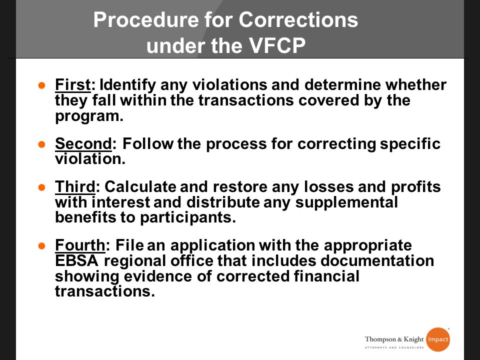 Procedure for Corrections under the VFCP First: Identify any violations and determine whether they fall within the transactions covered by the program