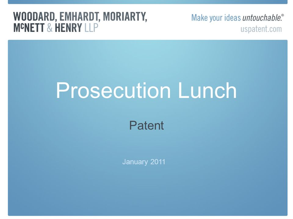 Prosecution Lunch Patent January 2011