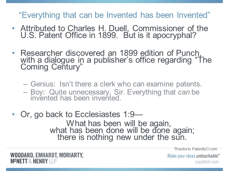 Everything that can be Invented has been Invented Attributed to Charles H.