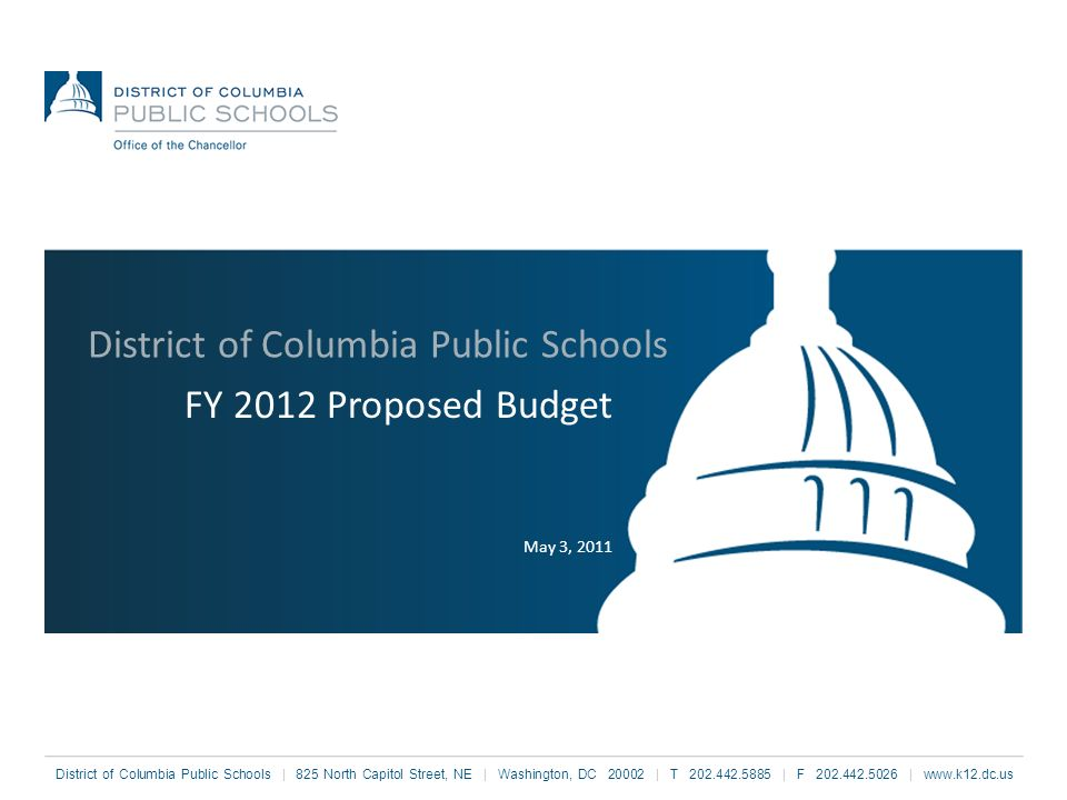 FY 2012 Overview – Great Schools DCPS increases its commitment to Great Schools in FY 2012 by Increasing funding to schools by $72 million; Ensuring all schools were funded at least at $8,400 per pupil; Funding the first phase of our academic plan and provides a curricula, assessment and supporting materials, aligned to the Common Core; Fully funding special education; and Establishing almost 300 new early childhood education seats at 15 schools.