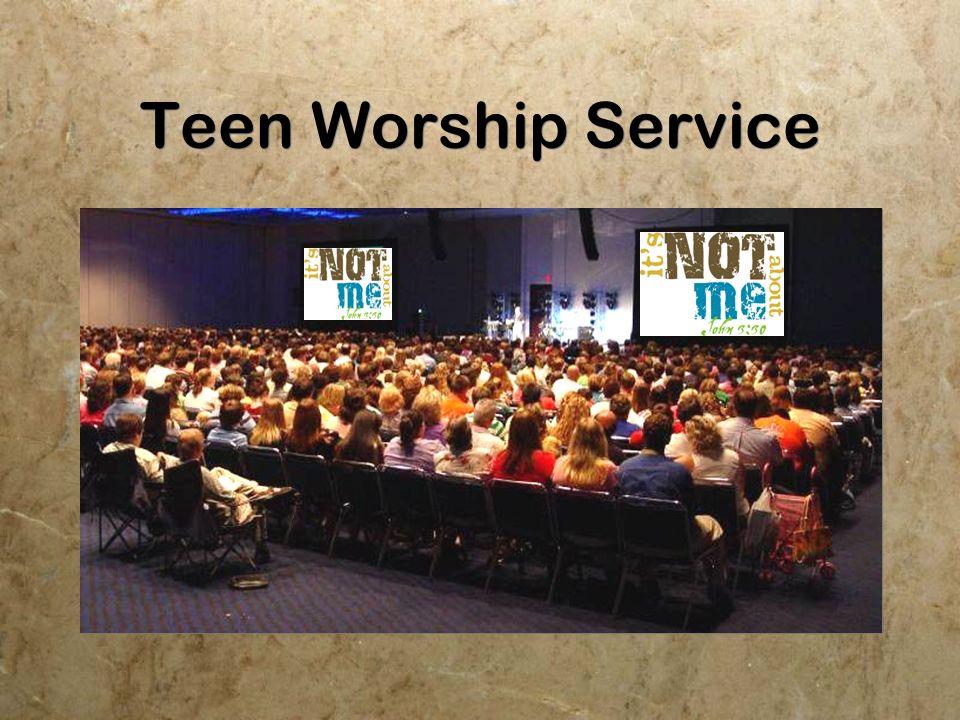 Teen Worship Service