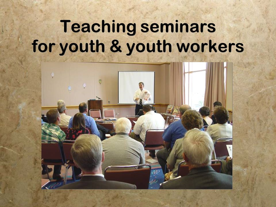 Teaching seminars for youth & youth workers