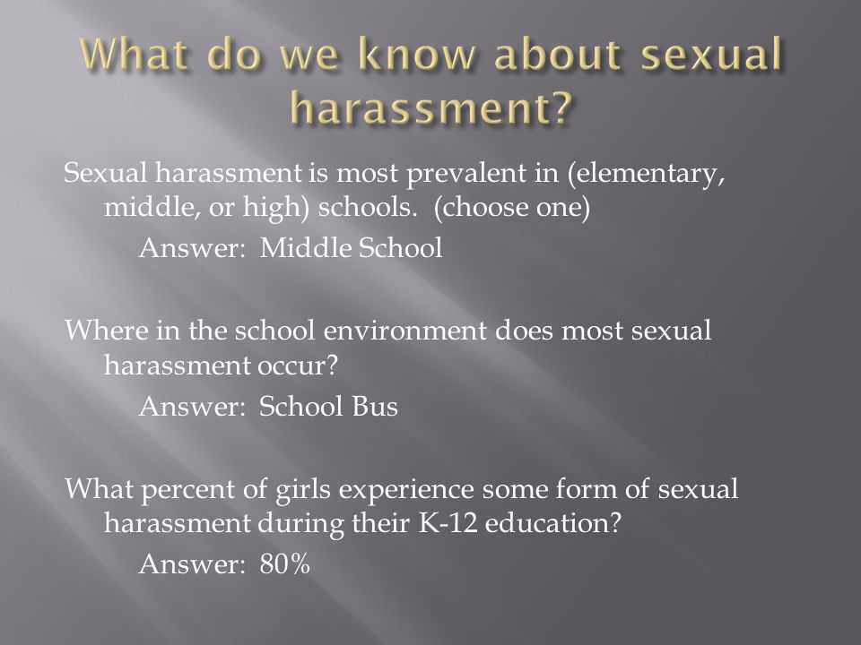 Sexual harassment is most prevalent in (elementary, middle, or high) schools.