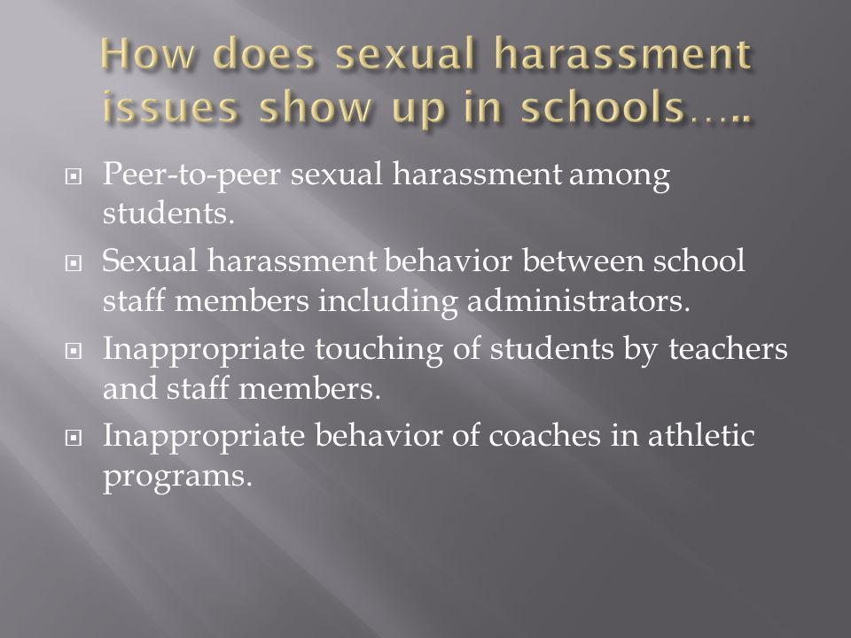 Peer-to-peer sexual harassment among students.