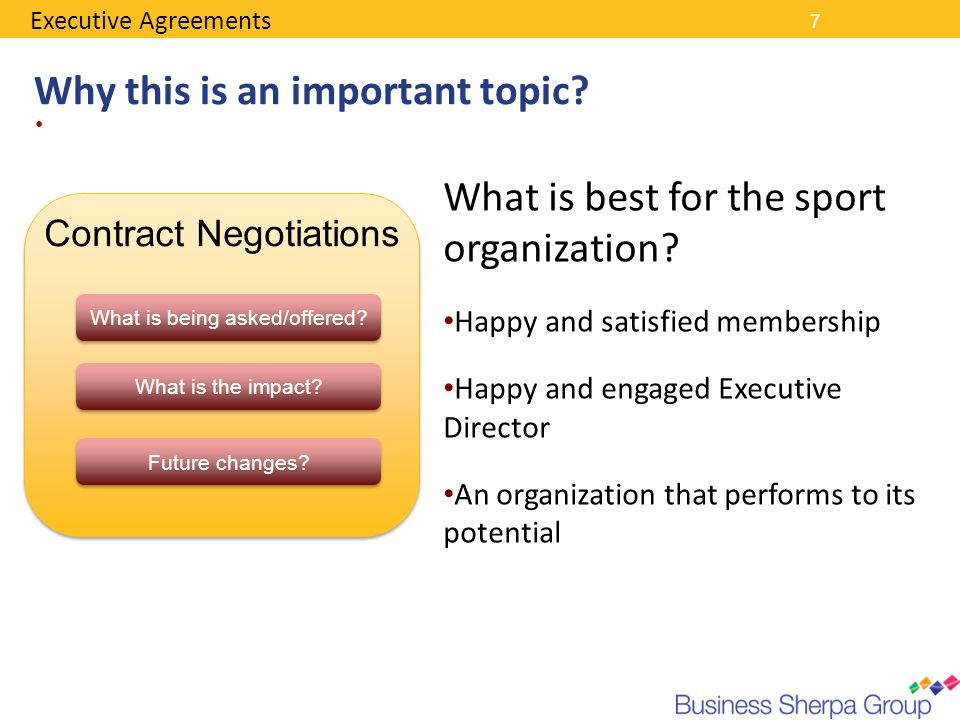 7 Why this is an important topic? Contract Negotiations What is being asked/offered? What is the impact? Future changes? Executive Agreements What is