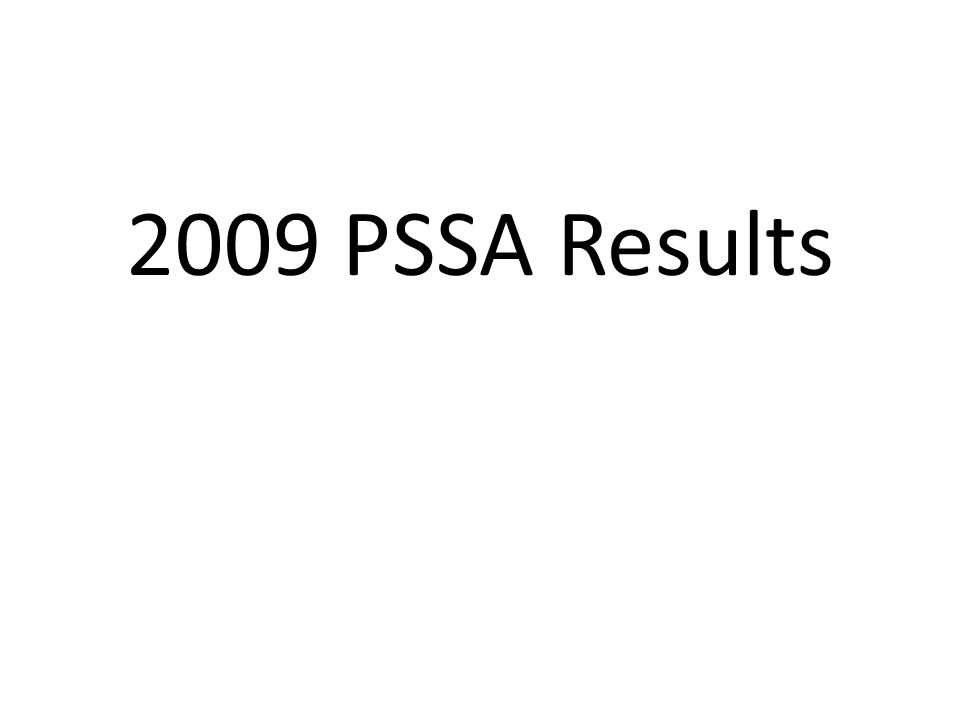 2009 PSSA Results