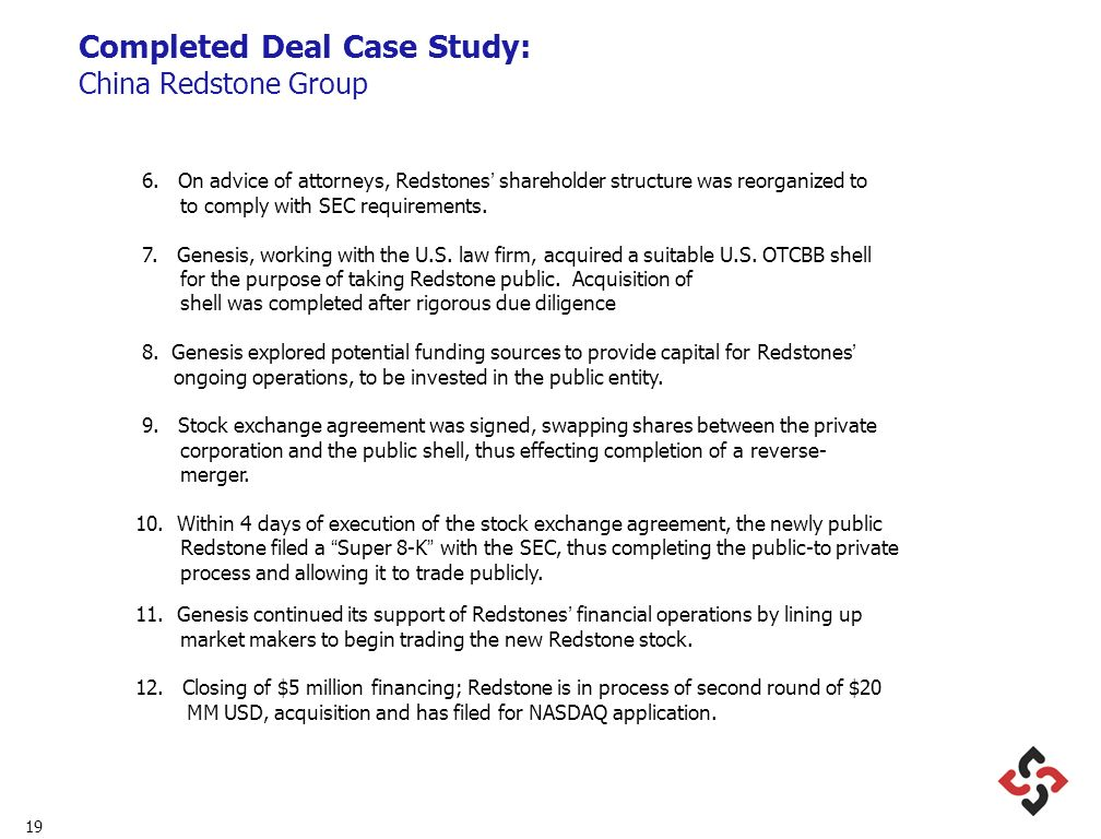 19 Completed Deal Case Study: China Redstone Group 6.