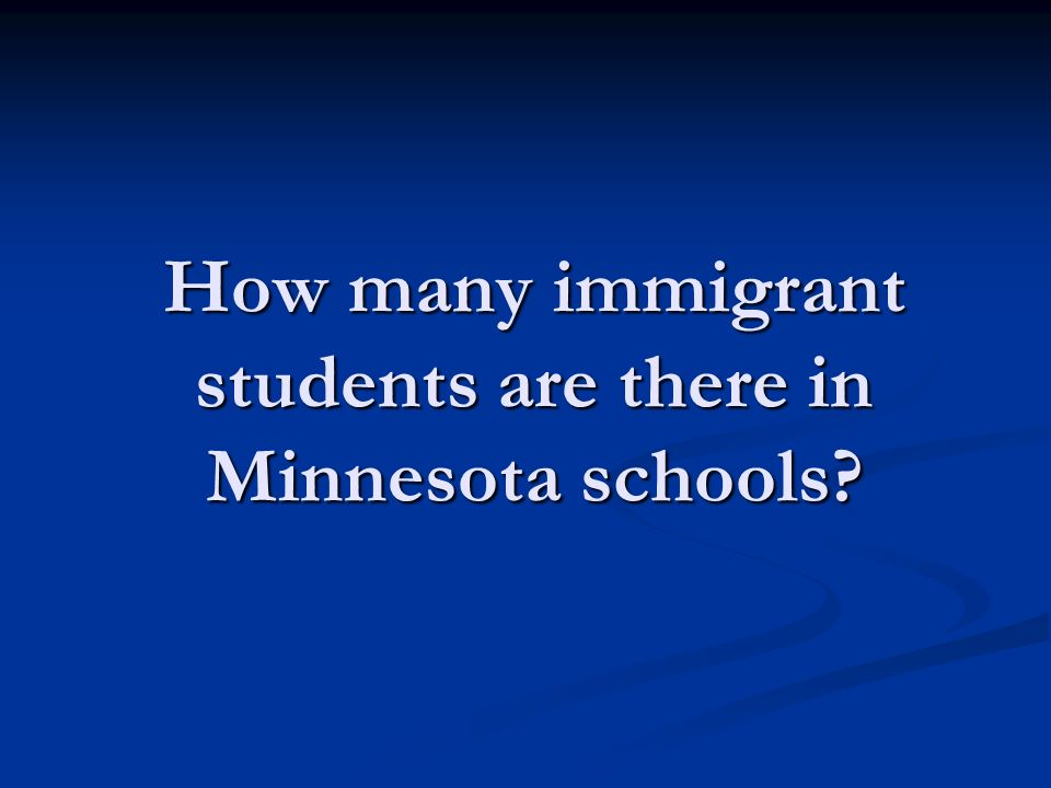 How many immigrant students are there in Minnesota schools