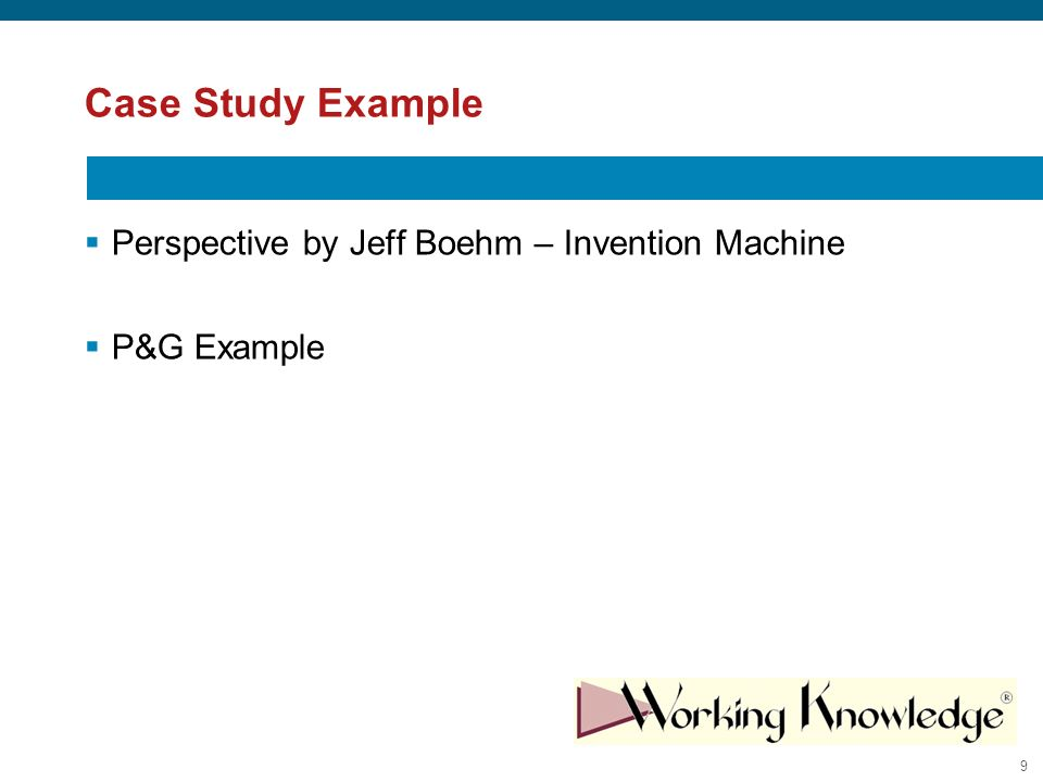 9 Case Study Example Perspective by Jeff Boehm – Invention Machine P&G Example