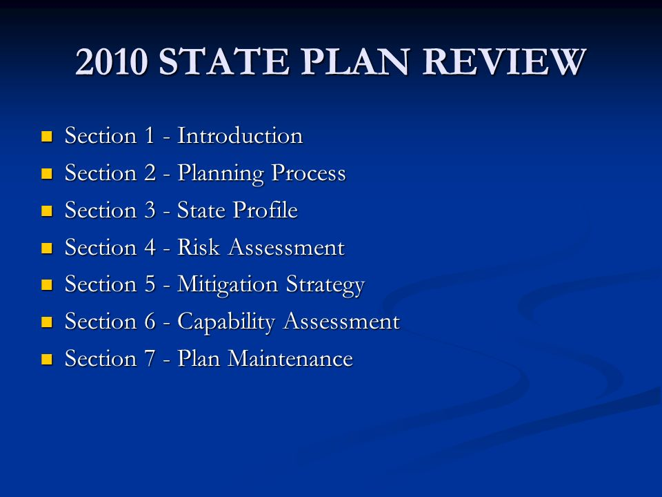 2010 STATE PLAN REVIEW Section 1 - Introduction Section 1 - Introduction Section 2 - Planning Process Section 2 - Planning Process Section 3 - State P